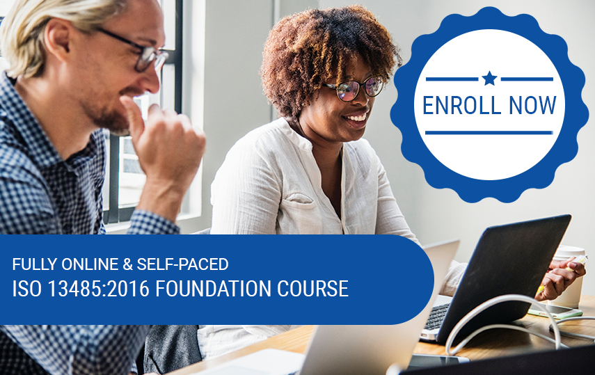 Online & Self-Paced ISO 13485:2016 Foundation Course (CQI & IRCA Application Made)