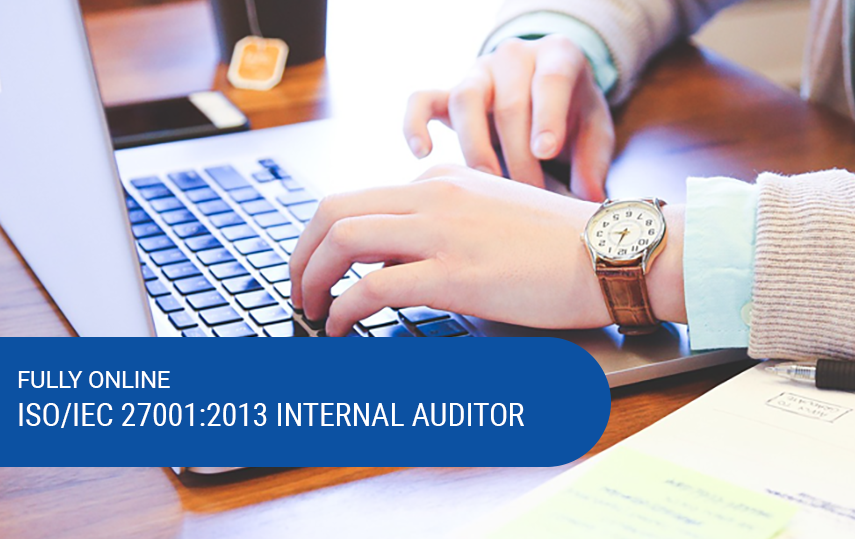 Online & Self-Paced ISO 27001:2013 Internal Auditor Course