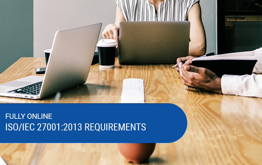 Online & Self-Paced ISO 27001:2013 Requirements Course