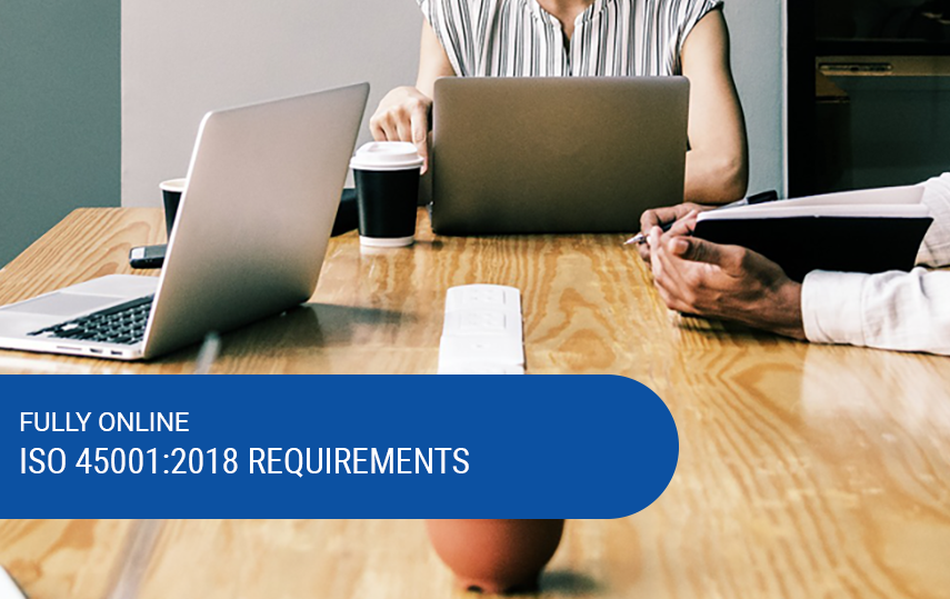 Online & Self-Paced ISO 45001:2018 Requirements Course