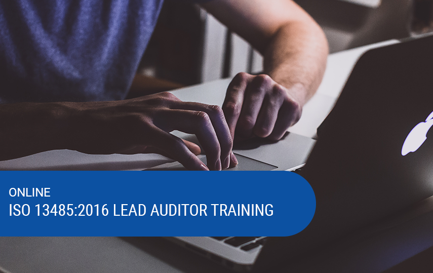 Online ISO 13485:2016 Lead Auditor Theory Training