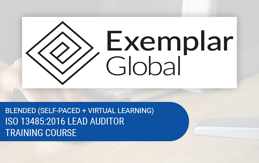 Online ISO 13485:2016 Lead Auditor Training | CQI, IRCA & Exemplar Global Certified