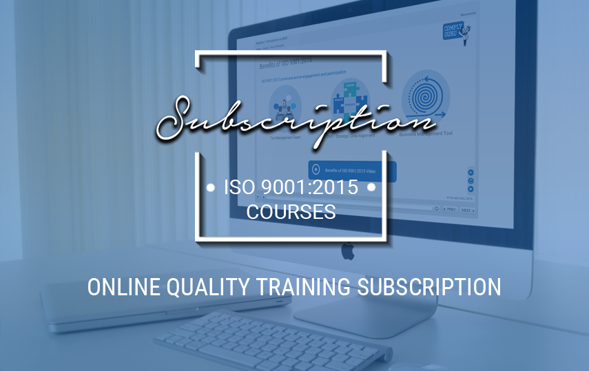 NEW! Online Quality & ISO 9001:2015 Training Subscription