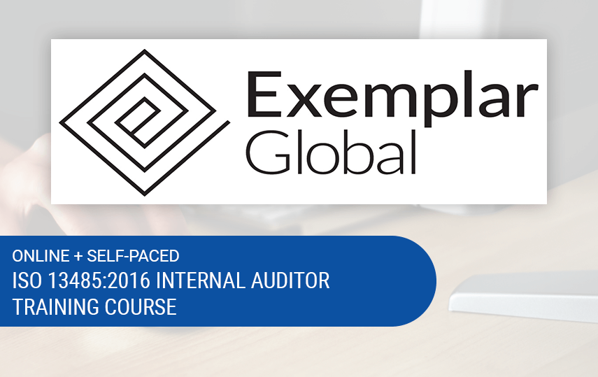 Online ISO 13485:2016 Internal Auditor Training | Exemplar Global Certified