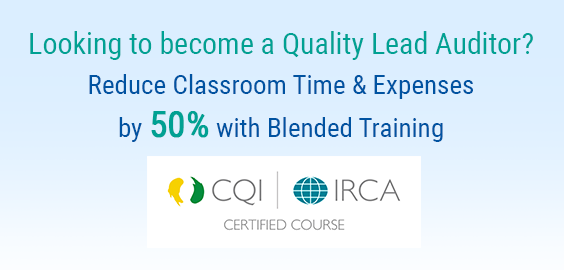 BIG ANNOUNCEMENT! CQI & IRCA approve our Blended ISO 9001:2015 Lead Auditor Course