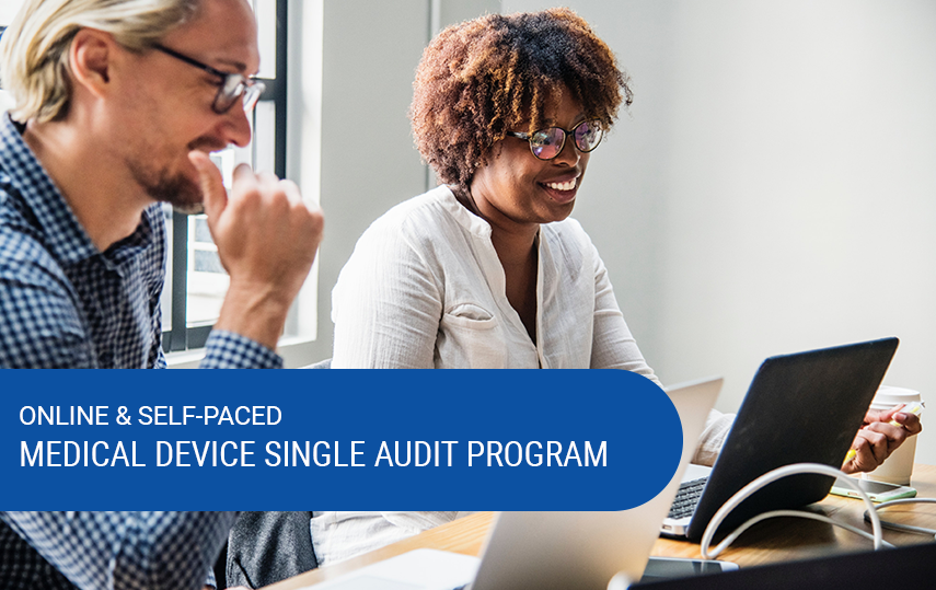 Online & Self-Paced Medical Device Single Audit Program (MDSAP) Course
