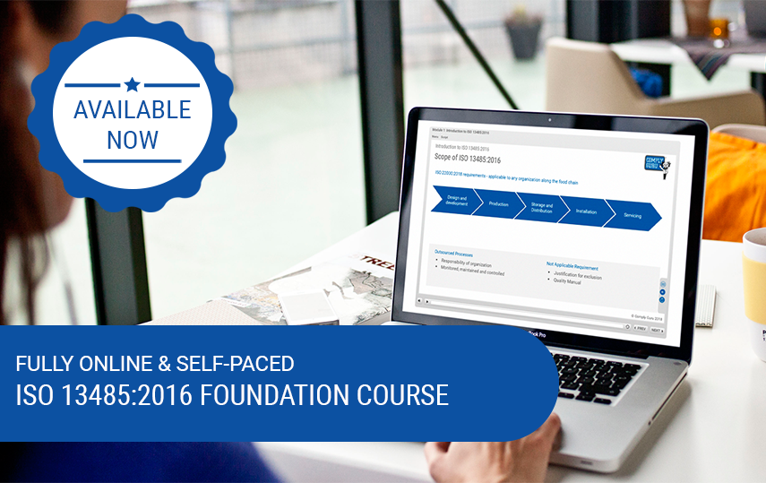 Available Now – Online & Self-Paced ISO 13485:2016 Requirements Course