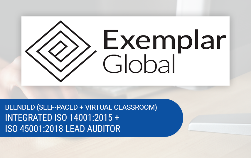 Online ISO 14001:2015 + ISO 45001:2018 Lead Auditor Training | Exemplar Global Certified