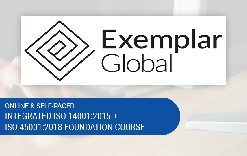 Online & Self-Paced ISO 14001:2015 + ISO 45001:2018 Foundation Course | Exemplar Global Certified